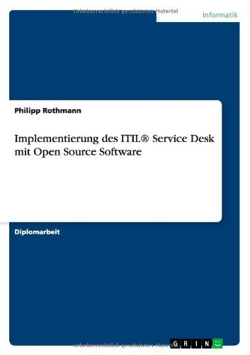 Implementierung des ITIL® Service Desk mit Open Source Software