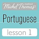 Michel Thomas Beginner Portuguese: Lesson 1