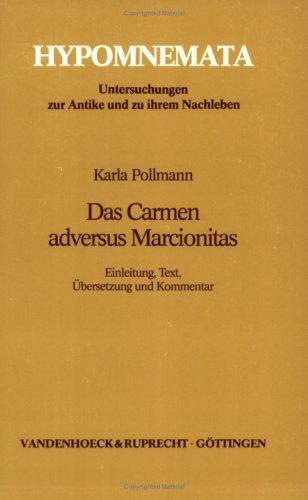 Das Carmen adversus Marcionitas (Hypomnemata)