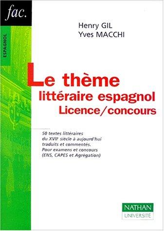 Le thme littraire espagnol : Licence, concours
