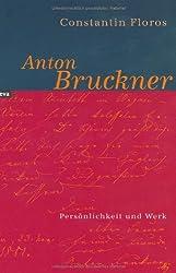 Anton Bruckner.