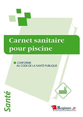 Registre - Carnet Sanitaire des eaux de Piscine
