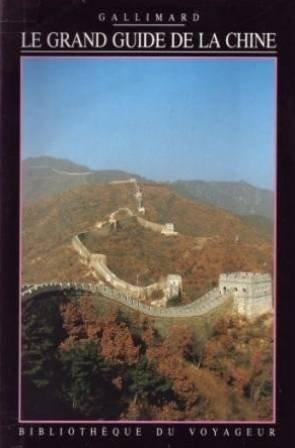 Le grand guide de la Chine
