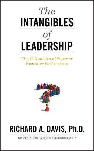 eBooks Best Sellers The Intangibles of Leadership: The 10 Qualities of Superior Executive Performance