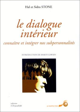 Le dialogue intérieur Tome 1 : Le dialogue intérieur