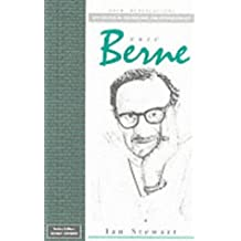 Eric Berne (Key Figures in Counselling and Psychotherapy series)