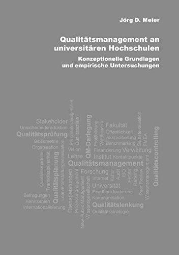 Qualitätsmanagement an universitären Hochschulen: Konzeptionelle Grundlagen und empirische Untersuchungen