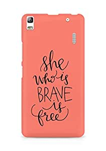 AMEZ she who is brave is free Back Cover For Lenovo A7000
