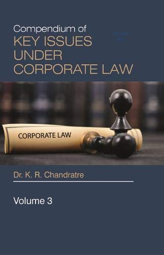 Compendium of Key Issues under Corporate Law - Vol.3