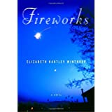 Fireworks by Elizabeth Hartley Winthrop (2006-04-04)