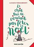 """Afficher """"Le Chat qui ne voulait pas fêter Noël"""""""