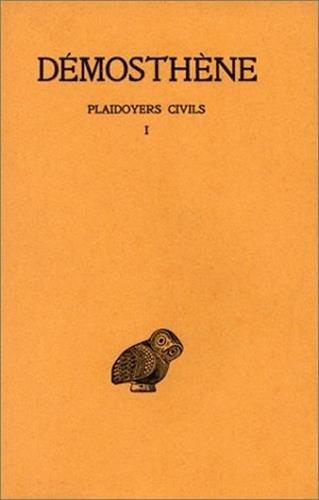 Plaidoyers civils, tome 1 : Discours XXVII-XXVIII
