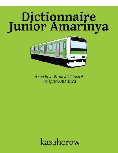 Dictionnaire Junior Amarinya: Amarinya-Français Illustré, Français-Amarinya par kasahorow