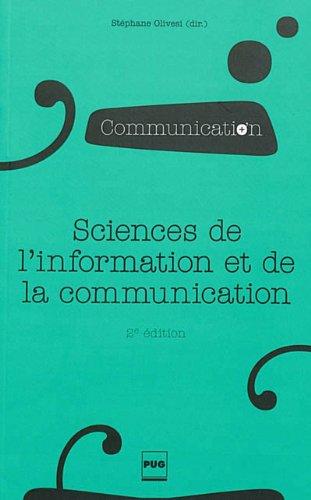 Sciences de l'information et de la communication : Objets, savoirs, disciplines