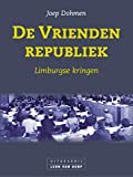 De Vriendenrepubliek (Dutch Edition)