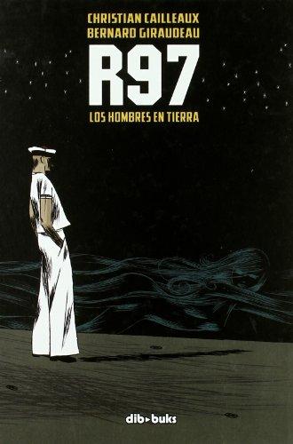 R97: Los hombres en tierra