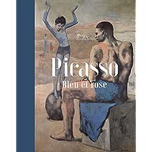 Picasso. Bleu et Rose