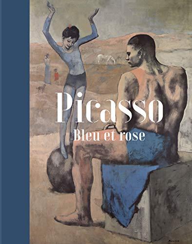 Picasso. Bleu et Rose (Catalogues d'exposition)