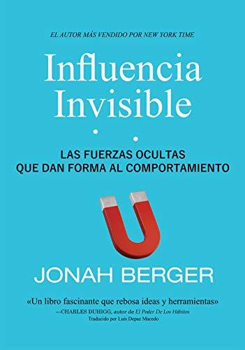 Influencia invisible: Las fuerzas ocultas que dan forma al ...