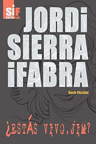¿Estas vivo, Jim? por Jordi Sierra i Fabra
