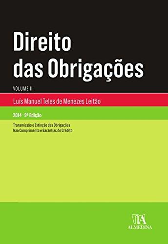 Direito das Obrigações - Volume II - 9.ª Edição (Portuguese Edition) por Luís Manuel Teles de Menezes Leitão