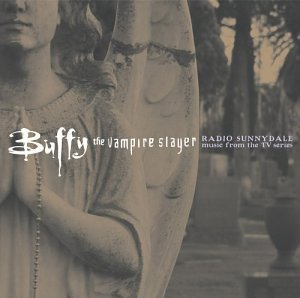 Buffy the Vampire Slayer - Radio Sunnydale (US Version) [Import]