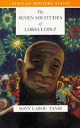 The Seven Solitudes of Lorsa Lopez