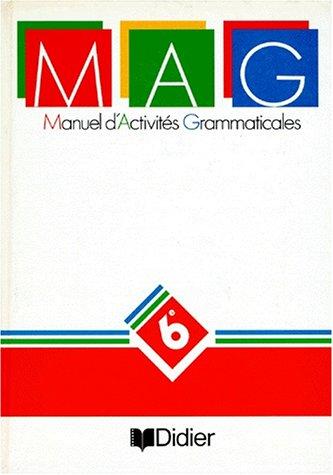 Manuel d'activités grammaticales, 6e
