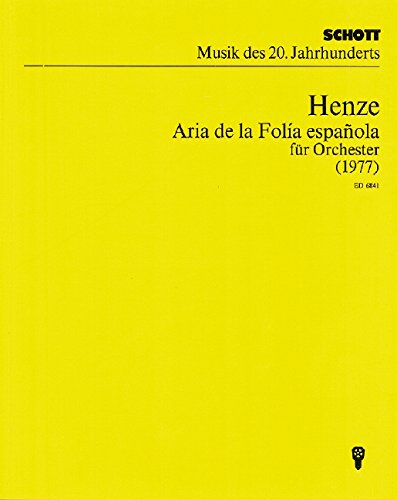 Aria de la folía española: Fassung für Orchester. Orchester. Dirigier- und Studienpartitur. (Musik unserer Zeit)