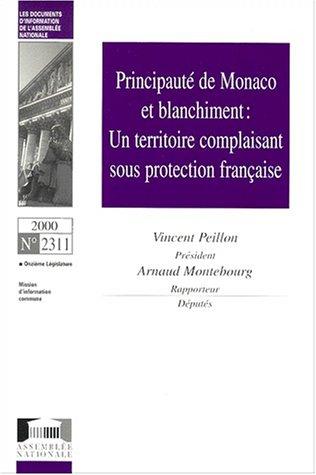 Principauté de Monaco et blanchiment : un territoire complaisant sous protection française