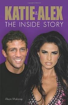 Katie & Alex: The Inside Story by [Maloney, Alison]