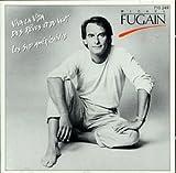 Michel Fugain ; Viva la vida, Des rêves et du vent... [Import anglais]