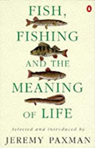 Fish Fishing And The Meaning Of Life by Penguin