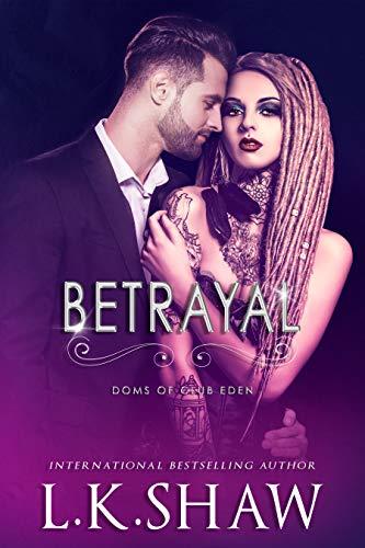 Betrayal (Doms of Club Eden) (English Edition)