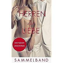 Herren der Liebe - Erotischer Liebesroman (Sammelband) (German Edition)