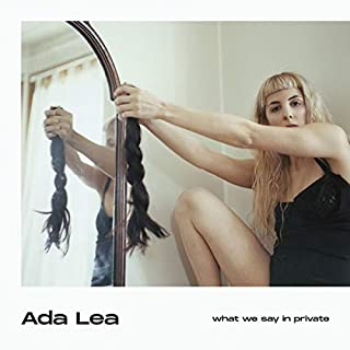 WHAT WE SAY IN PRIVATE [VINYL]