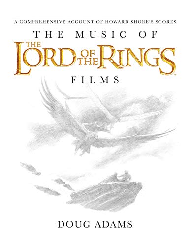 The Music of the Lord of the Rings Films: A Comprehensive Account of Howard Shore's Scores, Book & CD (Filmes)