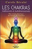 Les Chakras traditionnels et multidimensionnels