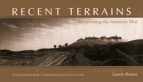 recent-terrains-terraforming-the-american-west-creating-the-north-american-landscape-by-laurie-brown
