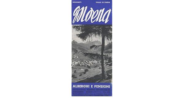 Amazon.it: Dolomiti: Italia: Moena: Alberghi e Pensioni ...