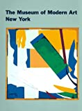 The Museum of Modern Art New York: The History and the Collection (Abradale Books)