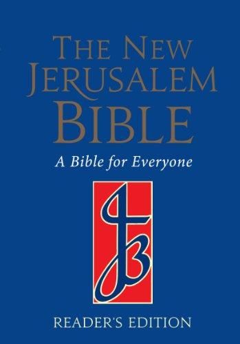 The New Jerusalem Bible: NJB Reader's Bible (NJB Bible)