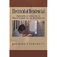 Electricidad Residencial (Spanish Edition)