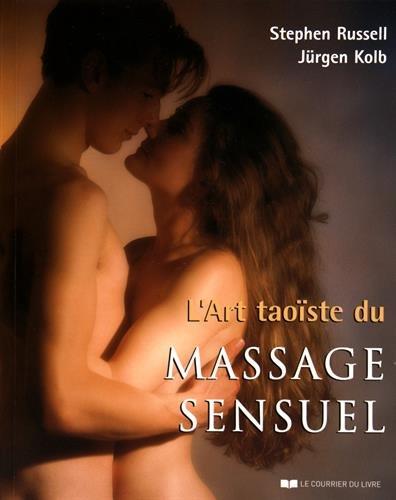 L'art taoïste du massage sensuel par Stephen Russell