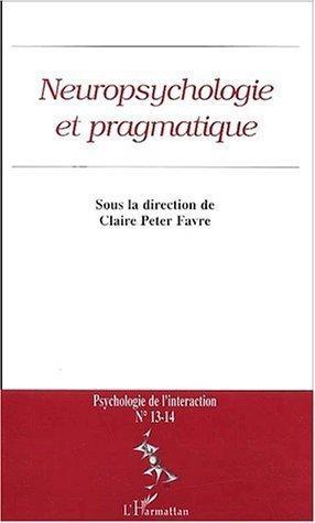 Neuropsychologie et pragmatique de Collectif (1 novembre 2003) Broché