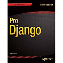 [(Pro Django )] [Author: Marty Alchin] [Jan-2014]