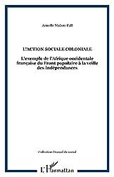 L'action sociale coloniale