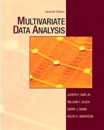 Multivariate Data Analysis (7th Edition) by Hair Jr, Joseph F., Black, William C., Babin, Barry J., Ande (2009) Paperback