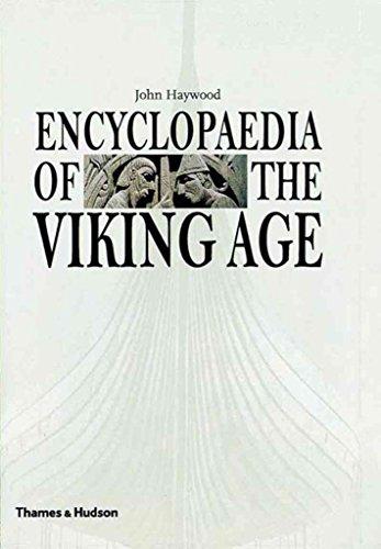 [Encyclopaedia of the Viking Age] (By: John Haywood) [published: May, 2000]