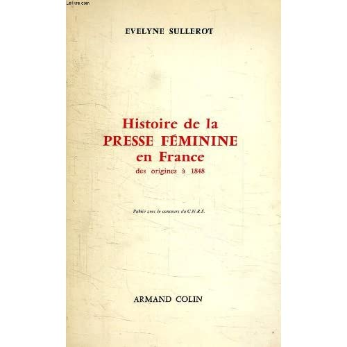 Histoire de la presse feminine, en france, des origines a 1848